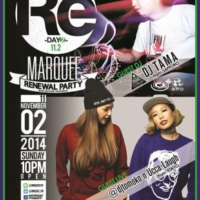 【DJ】2014.11.2(SUN)『MARQUEE RENEWAL PARTY -DAY2-』