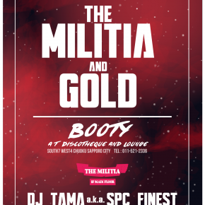 【DJ】12/25(FRI)THE MILITIA & GOLD @ BOOTY