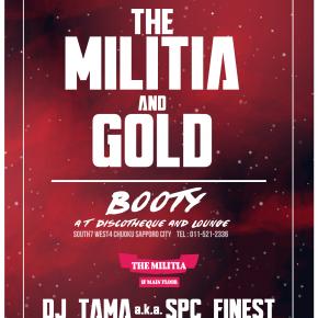 【DJ】12/25(FRI)THE MILITIA & GOLD @ BOOTY
