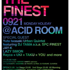 【THE FINEST】9月21日MONDAY HOLIDAY